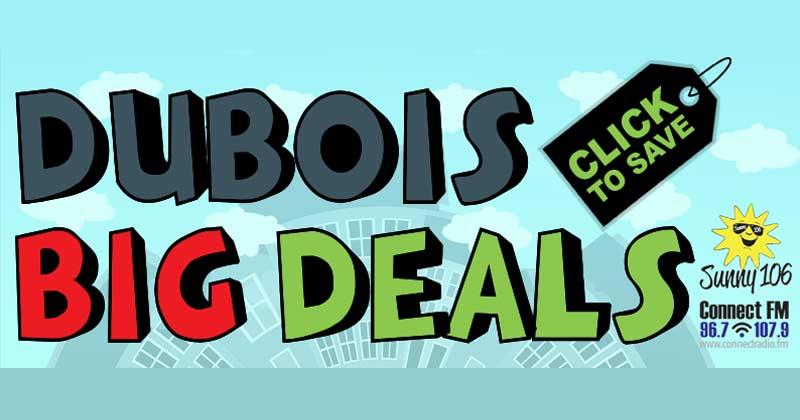 Dubois Big Deals